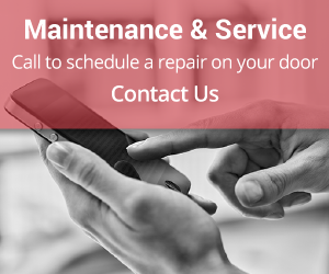 Maintenance & Service | Call to schedule a repair on your door. Contact Us